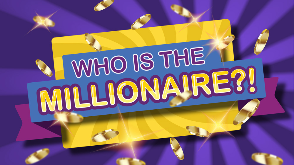 Who's the Millionaire!?